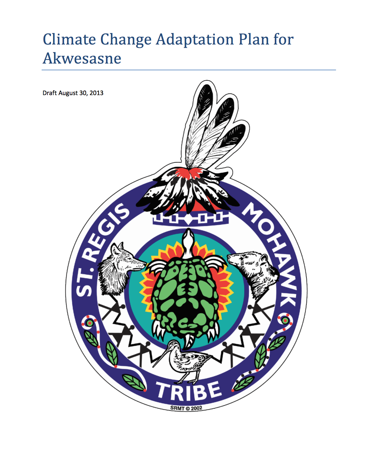 Climate Change Adaptation Plan For Akwesasne Cake Climate